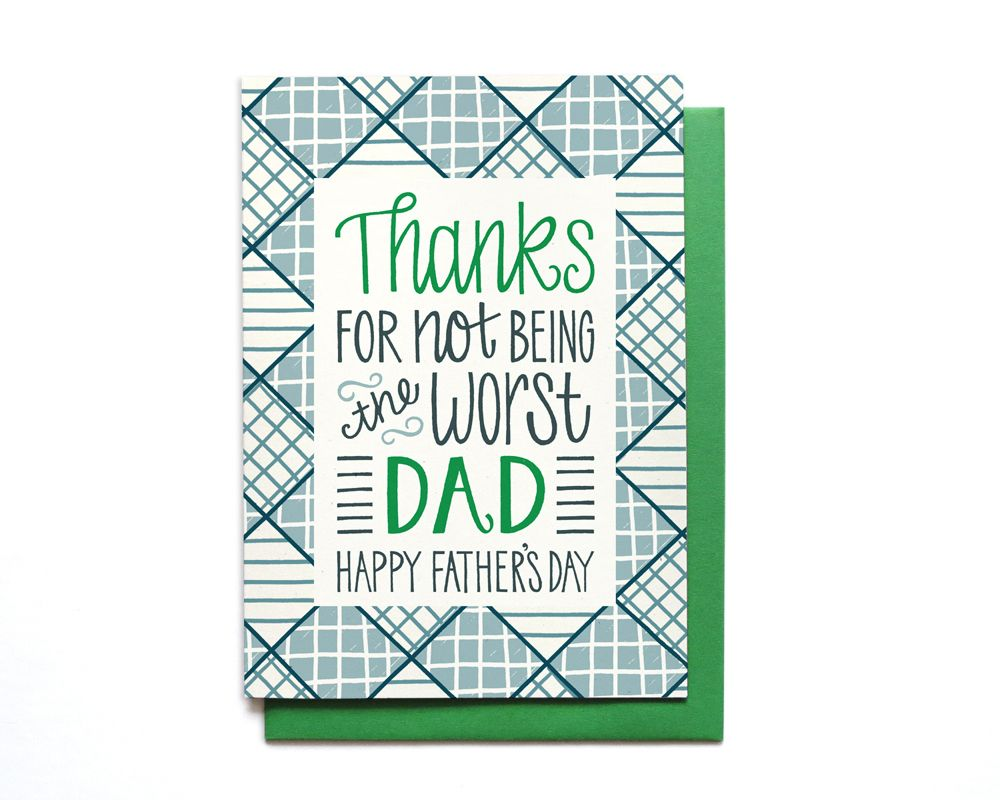 Thanks For Not Being The Worst Dad Fathers Day Card Hennel