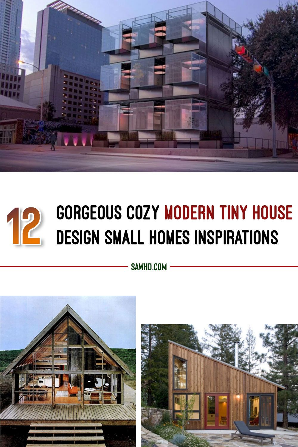 12 Gorgeous Cozy Modern Tiny House Design Small Homes Inspirations In 2020 Tiny House Design Modern Tiny House Tiny House