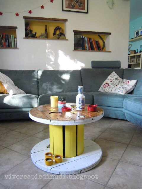 Vivere a piedi nudi living barefooted: Riciclo, riuso, trasformo - My new reel coffee table (upcycling love)!