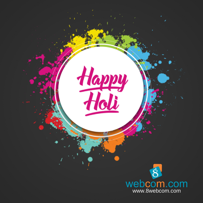 8webcom Com Wishes You All A Very Colorful Happy Holi 2019 Holi2019 Holi Festivalofcolo Professional Website Design Website Design Company Website Design