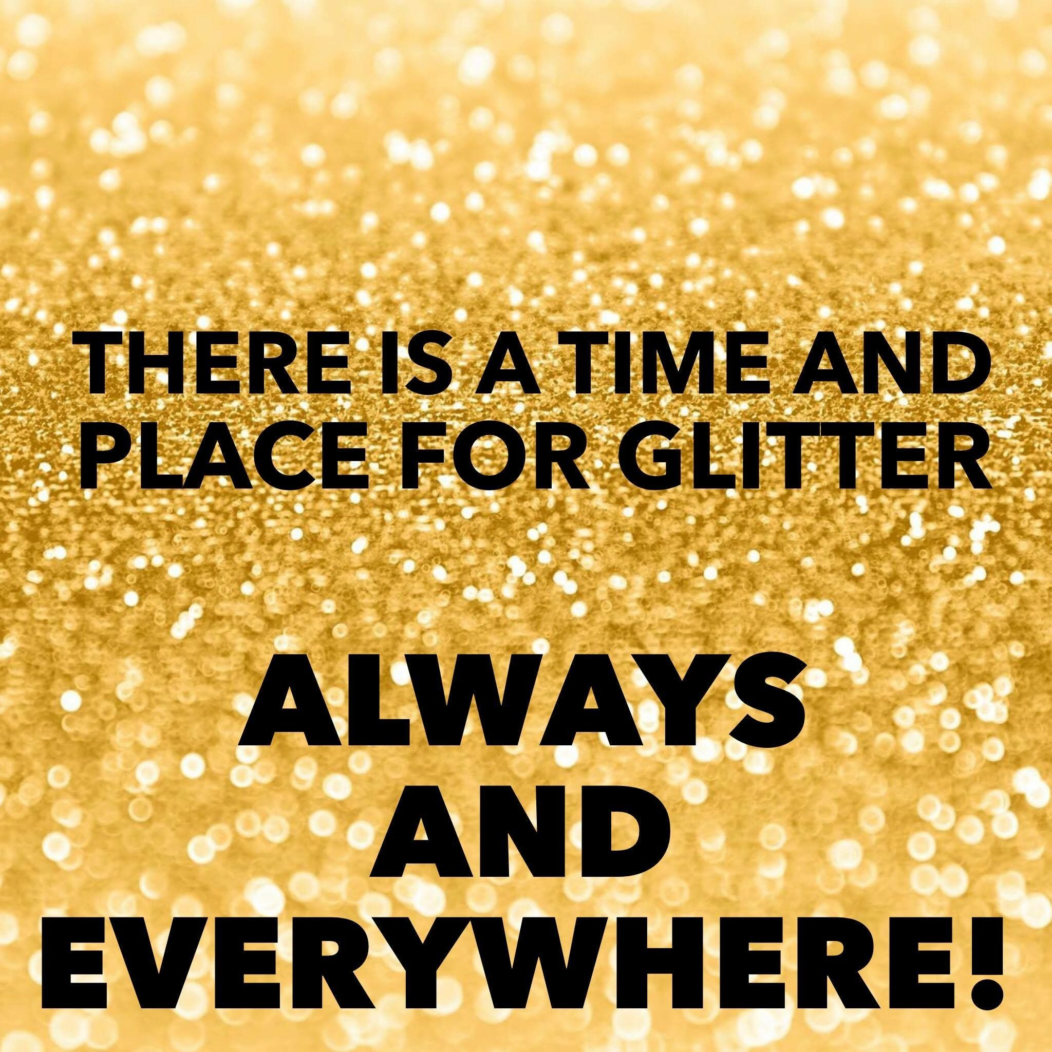 Sparkle Quotes: Glitter Is Always Appropriate