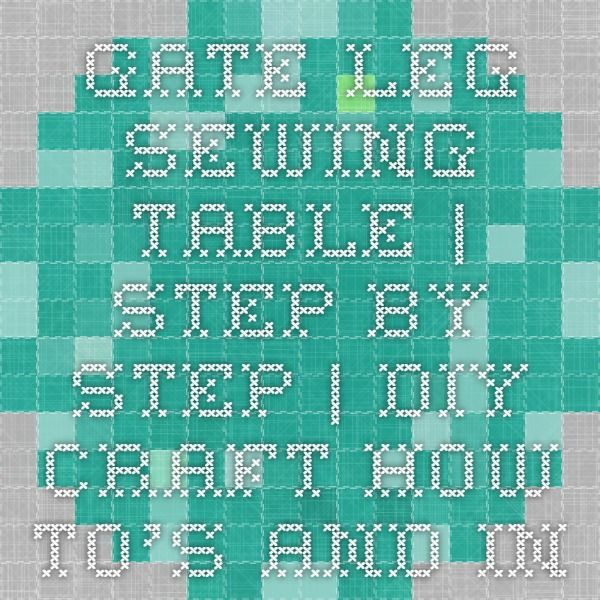 Gate Leg Sewing Table   Step-by-Step   DIY Craft How To's and Instructions  Martha Stewart