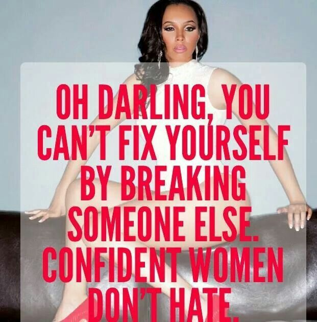 Confident Women Dont Hate Quotes