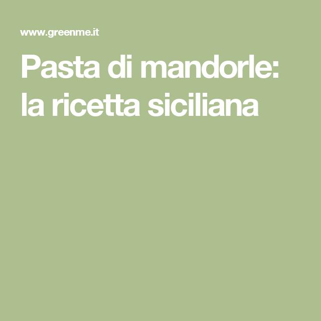 Pasta di mandorle: la ricetta siciliana