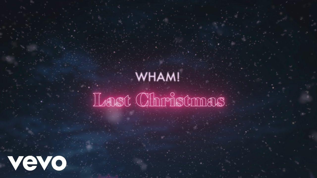 Wham Last Christmas Official Lyric Video Last Christmas Lyrics Christmas Lyrics Last Christmas
