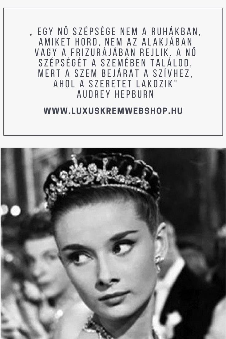 szép idézetek a szépségről Szépség  idézetek: egy gyönyörű szépség  idézet Audrey Hepburn