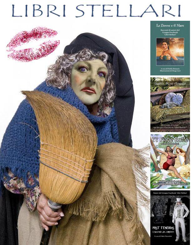 "Ritanne, splendida befana, consiglia i quattro libri realizzati dal Gruppo Facebook ""Libri Stellari"".  http://libristellari.webnode.it"