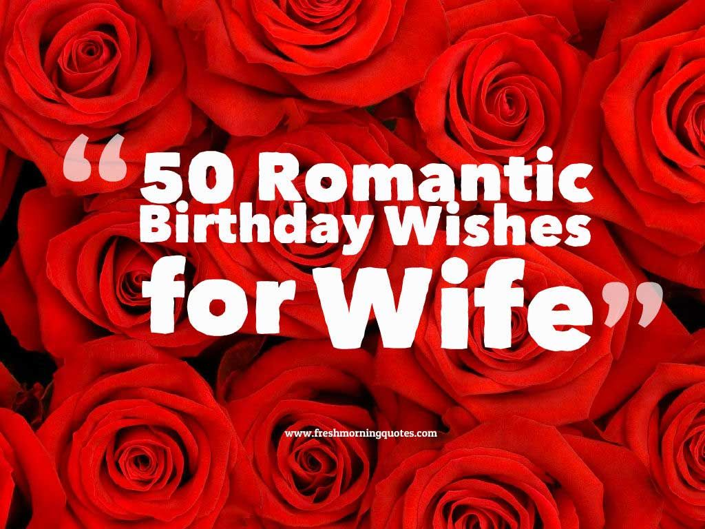 50+ Romantic Birthday Wishes for Wife Freshmorningquotes