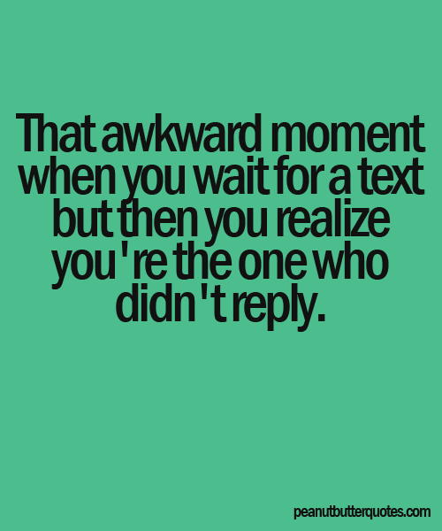 That Awkward Moment When Quotes for Facebook | That ...