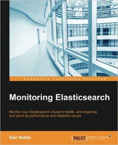 Monitoring Elasticsearch Pdf Download Programming Ebooks It