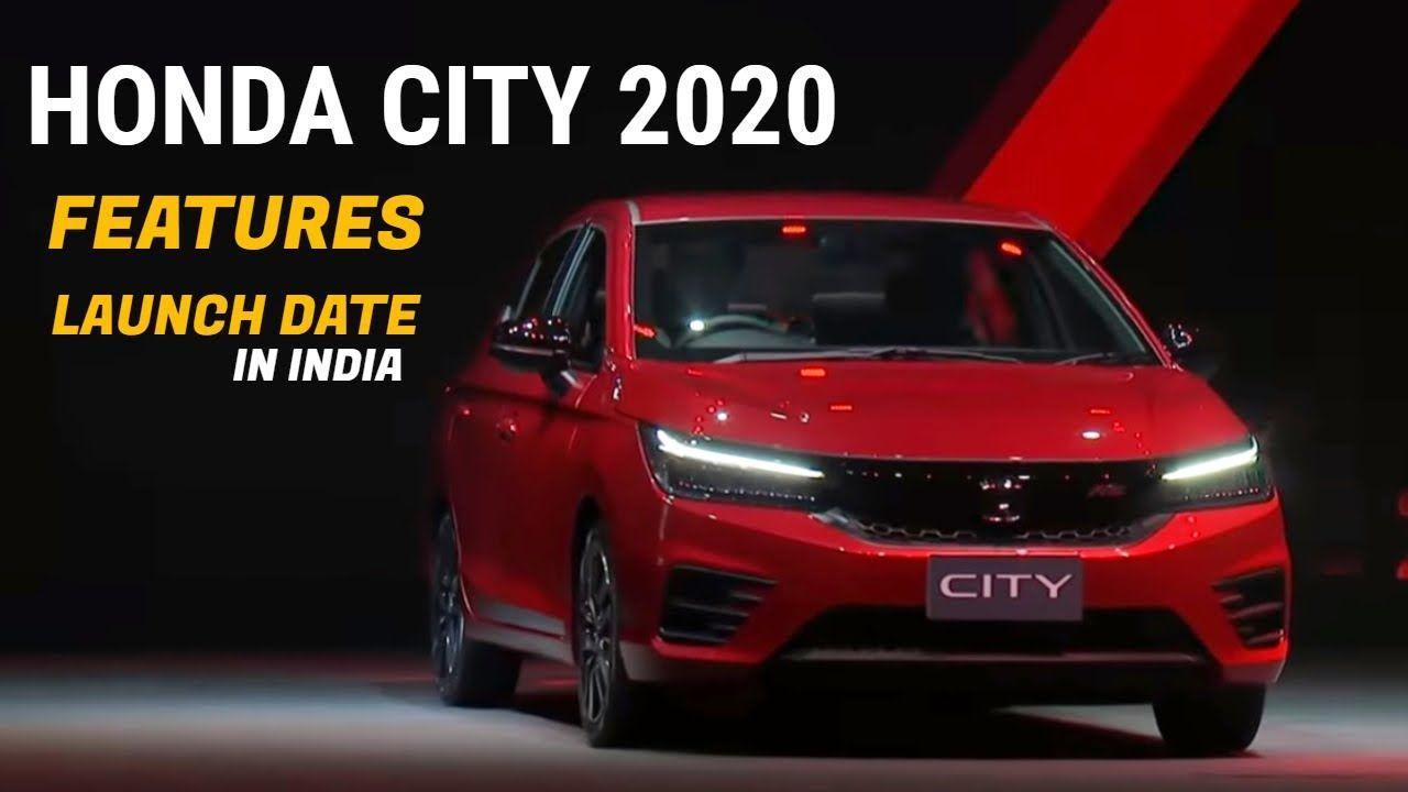 New Honda City 2020 Details Latest Features Launch Date In India C Honda City New Honda Honda