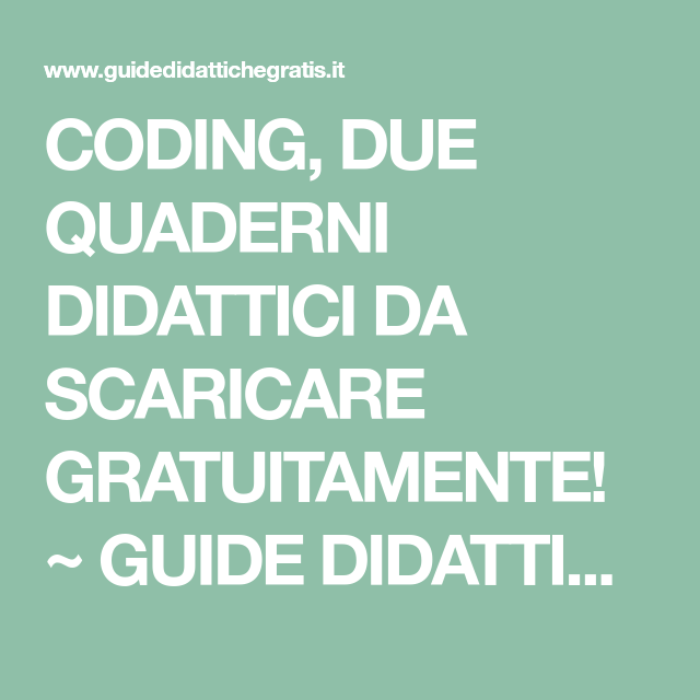 coding due quaderni didattici da scaricare gratuitamente guide rh pinterest com