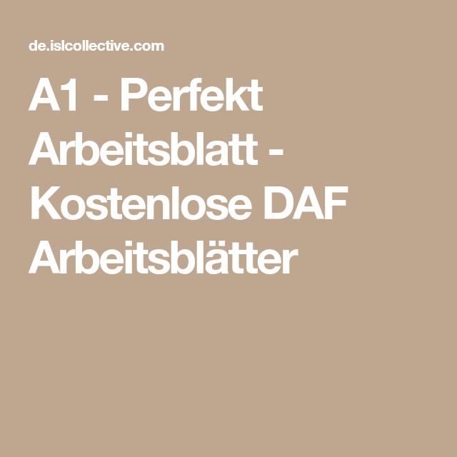 A1 - Perfekt | Pinterest | Arbeitsblätter, Kostenlos und Ausbildung