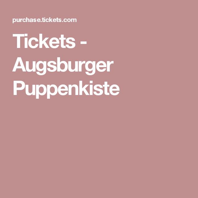 Augsburger Puppenkiste Tickets