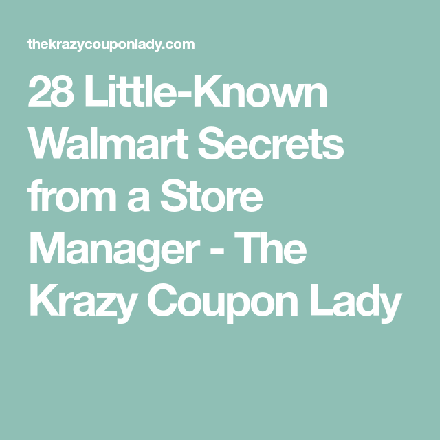 d80d6cd1f580 28 Little-Known Walmart Secrets from a Store Manager - The Krazy Coupon Lady