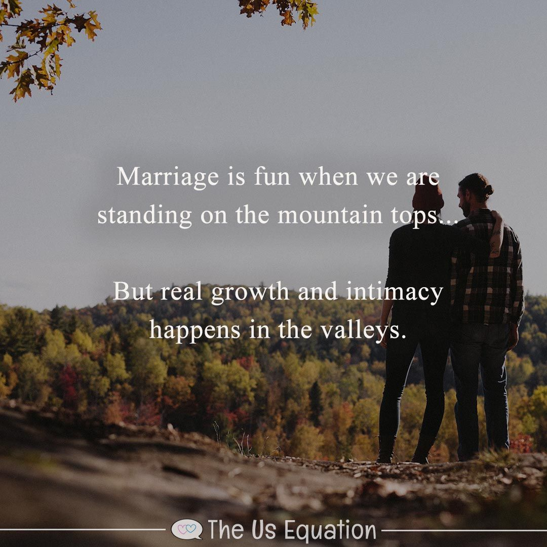 Every Marriage Has Ups And Downs It S Easy To Enjoy The Moments W Marriage Quotes From The Bible Marriage Anniversary Quotes Inspirational Marriage Quotes