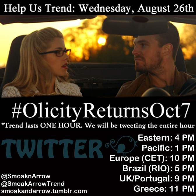 "Arrow: Oliver Queen & Felicity Smoak (aka ""Olicity"") Twitter trend for August 26, 2015 using the trend slogan: #OlicityReturnsOct7"