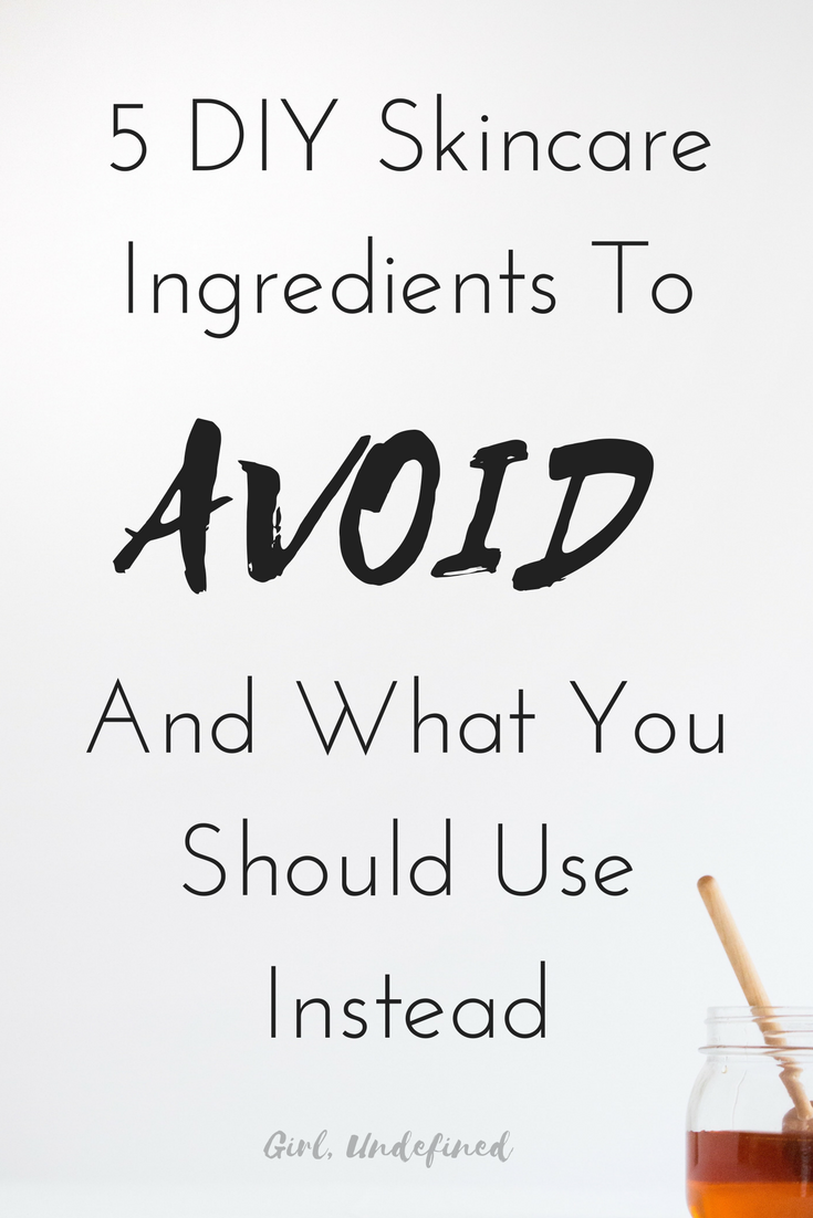 5 DIY Skincare Ingredients To Avoid (And What To Use