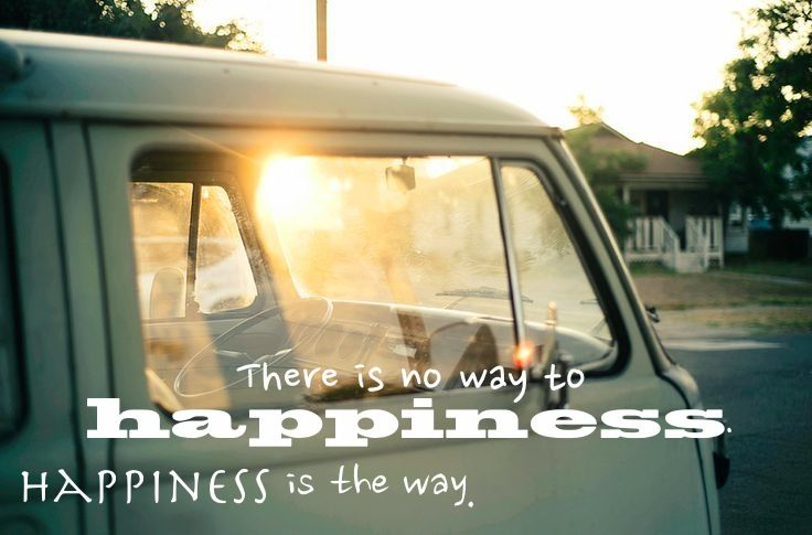 There is no way to #happiness