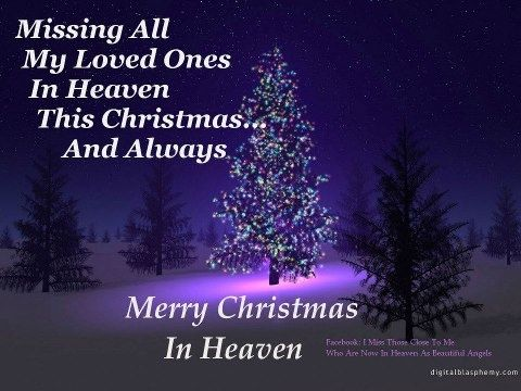 merry christmas to someone in heaven | Merry Christmas in ...