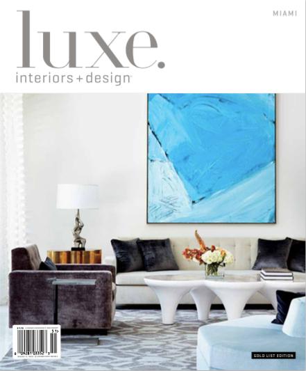 Modern Interior Design Magazine: Brown Davis Cover Feature Of Luxe Magazine In 2019