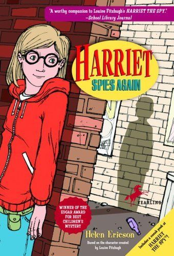 Harriet Spies Again by Louise Fitzhugh. $6.50. Author: Helen Ericson. Reading level: Ages 8 and up. Publisher: Yearling; Reprint edition (August 26, 2003)