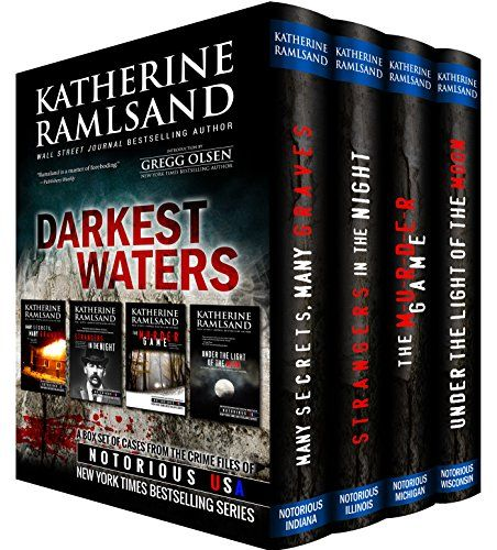 Darkest Waters (True Crime Box Set): Notorious USA by [Ramsland, Katherine]