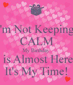 Almost My Birthday Quotes F53a4db68186f29e4dfee0bd8c63
