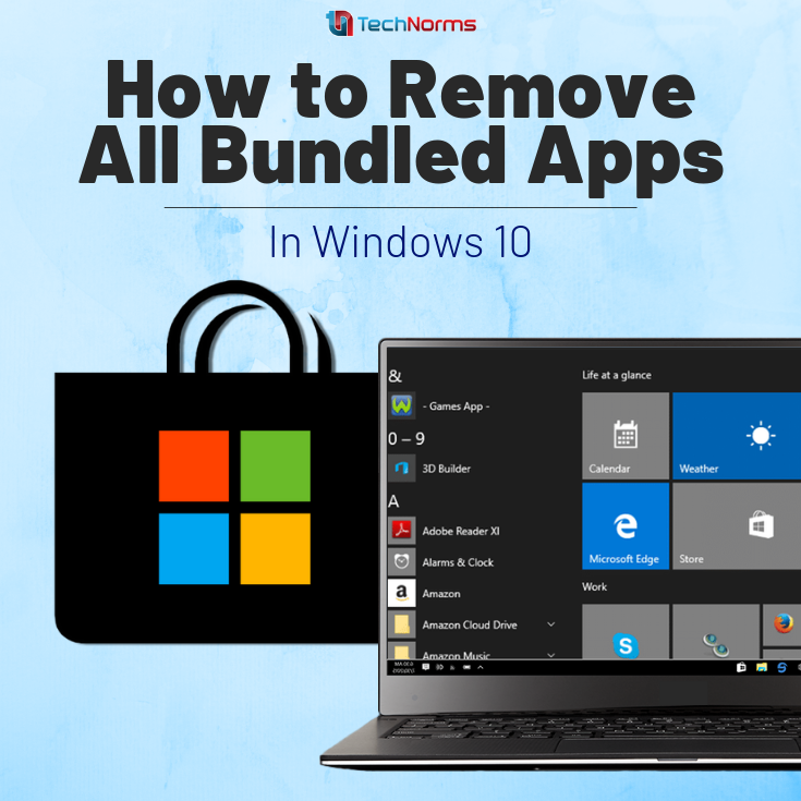 How to Remove All Bundled Apps in Windows 10 Windows 10