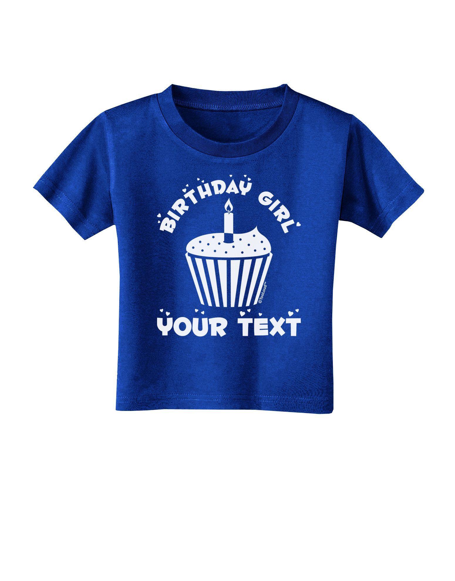 TooLoud Personalized Birthday Girl Cupcake -Customizable- Name Toddler T-Shirt Dark