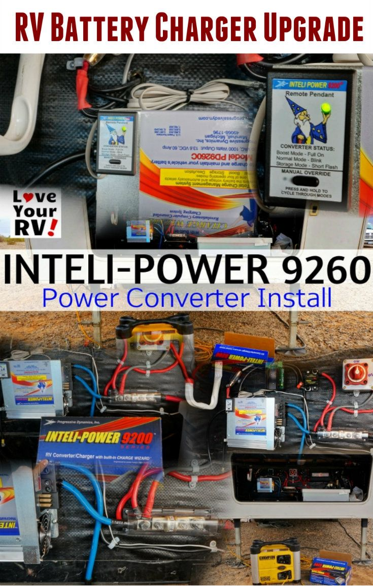 Inteli Power Pd9260 For Better Rv Battery Charging Tips And Trailer Wiring Charger How To Upgrade An Converter When Boondocking By The Love Your