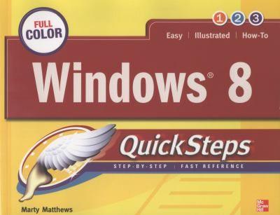 Windows 8 QuickSteps  Call Number: 005.446/MATT Publication Date: 2012 #Windows8 #InformationTechnology
