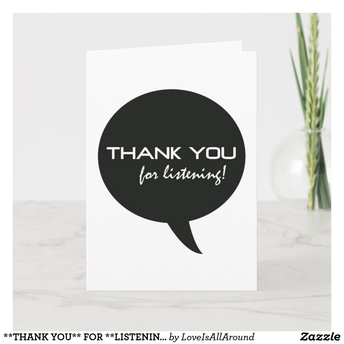 Thank You For Listening In Time Of Need Thank You Card Zazzle Com Thank You Cards Custom Thank You Cards Your Cards