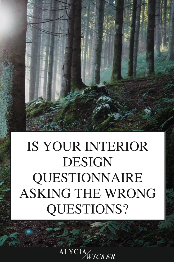 Is Your Interior Design Questionnaire Asking The Wrong ...