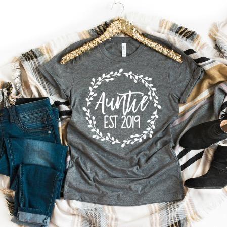 Auntie Est 2019 #auntshirts