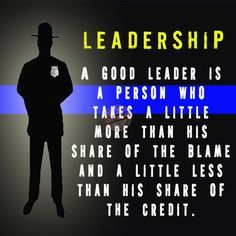 Police Leadership Motivational Quotes Quotesgram Police Quotes Leadership Quotes Law Enforcement Quotes