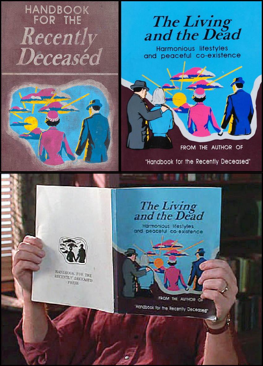 The Living and the Dead. Handbook for the Recently Deceased. Book ...