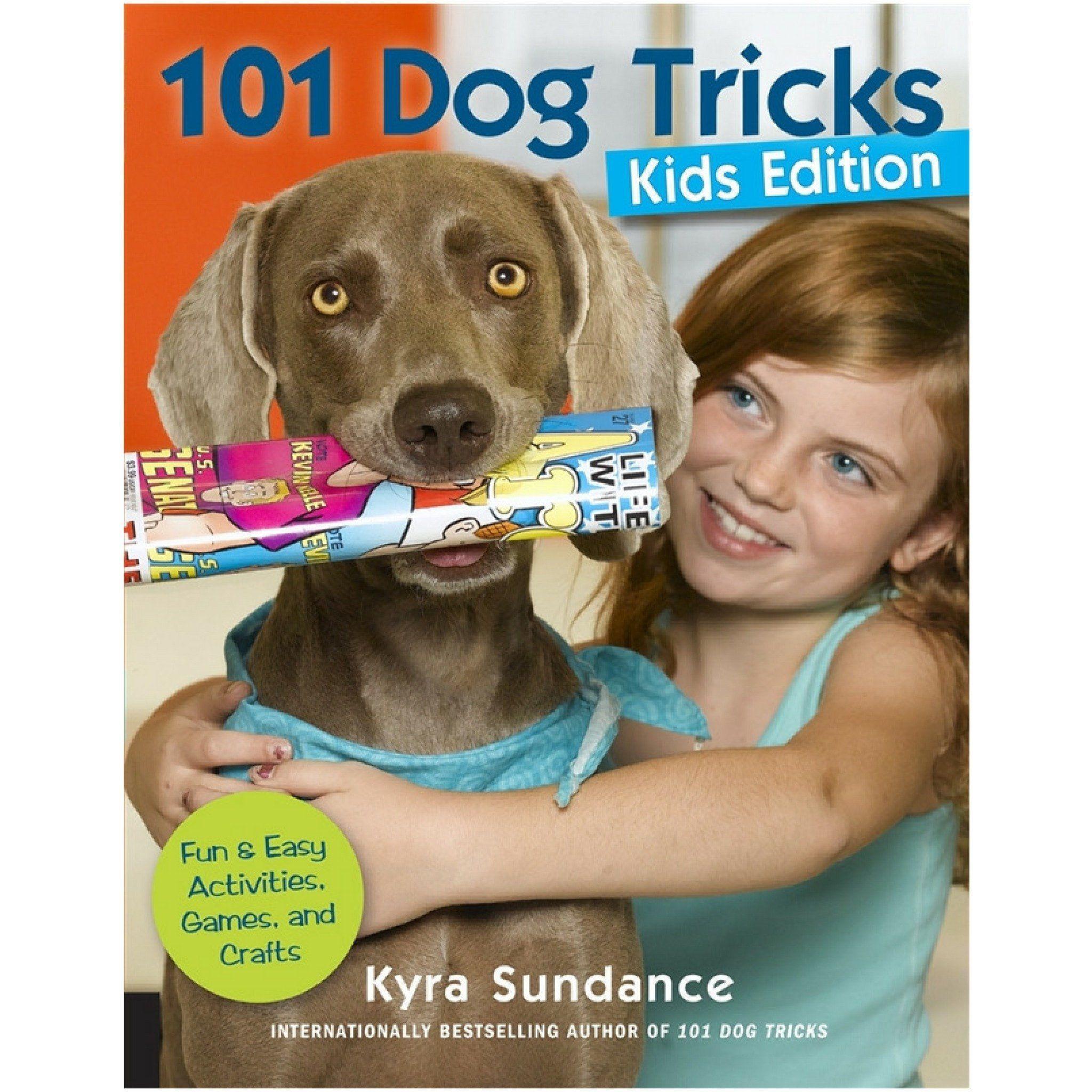 101 Dog Tricks: Kids Edition