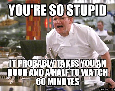 b8c06f1102e2dd4282f20ae3ac22553d stupid memes google search stupid pinterest stupid memes,Your Stupid Meme