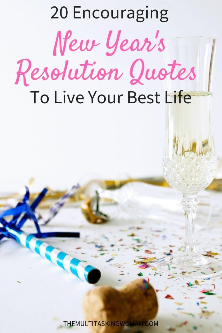 20 Encouraging New Year's Resolution Quotes To Live Your ...