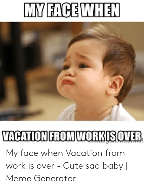 Vacation Is Over Meme Google Search Tomorrow Is Monday Cartoon Jokes Funny Memes