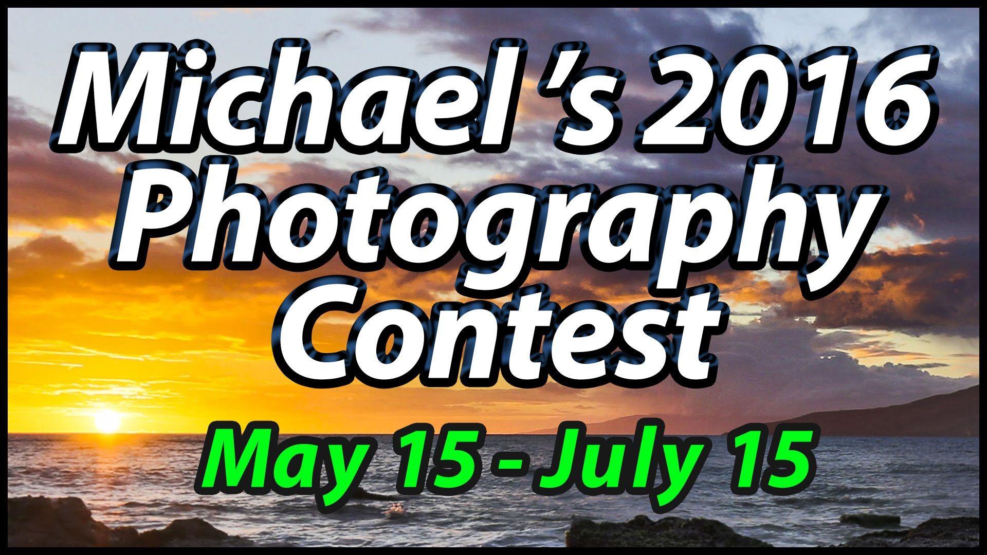 Michael's 2016 International Photography Contest