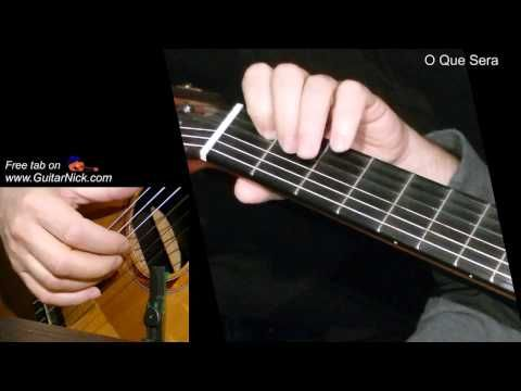 O Que Sera Fingerstyle Guitar Lesson Tab By Guitarnick Youtube Guitar Lessons For Beginners Guitar Lessons Fingerstyle Guitar Lessons