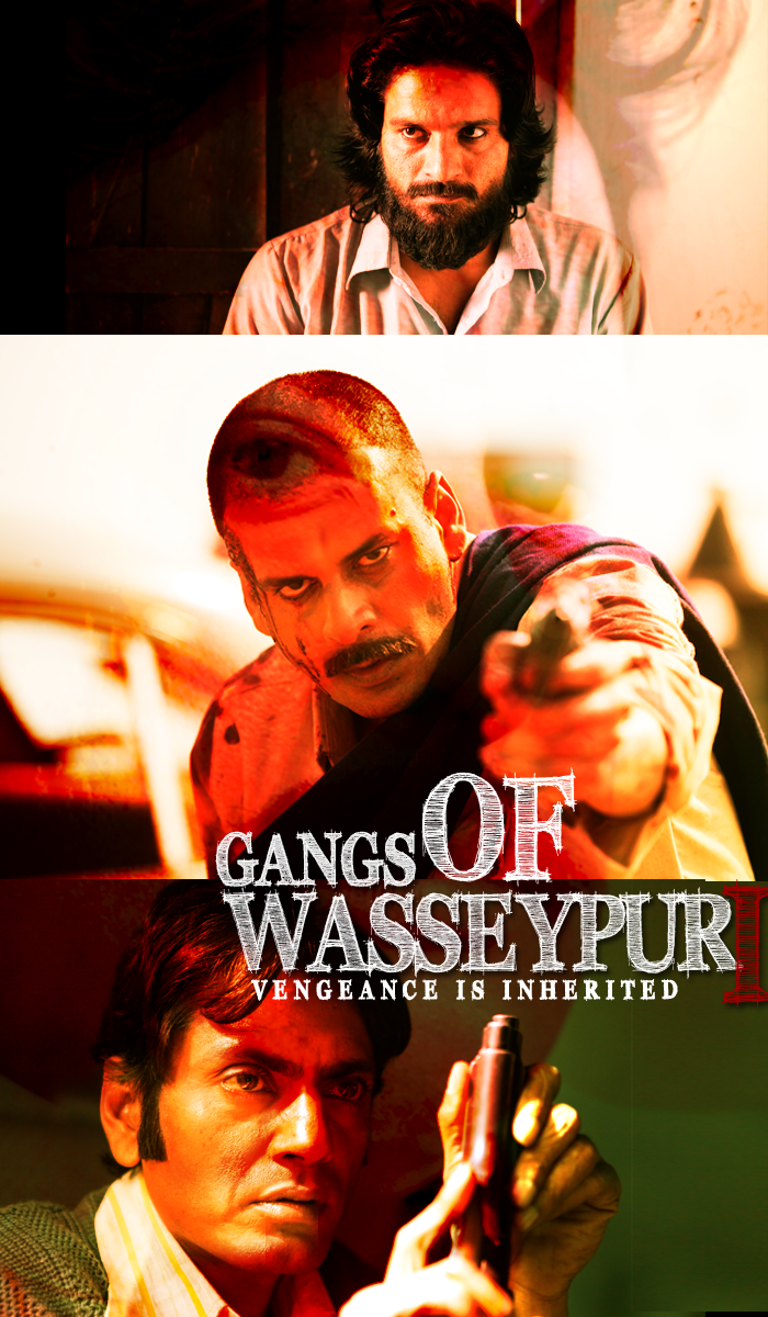 Gangs Of Wasseypur Fan Posters Fan Poster Gang Indie Movies