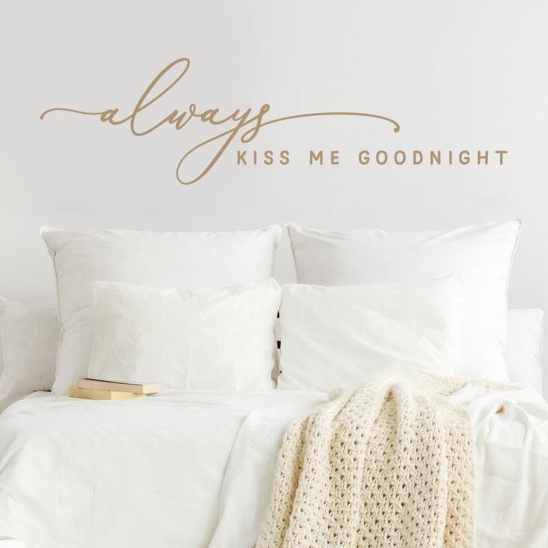 Always kiss me goodnight vinyl wall decal bedroom wall
