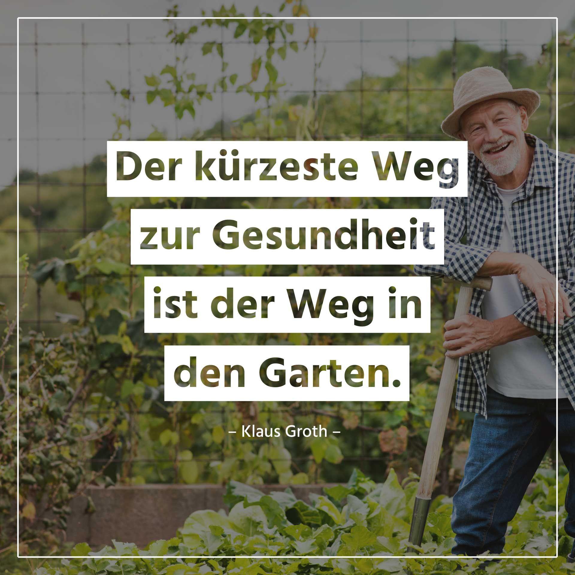 Garten Spruche Zitate Spruche Garten Lustige Spruche Spruche