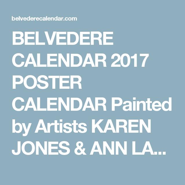 Liift4 Hybrid November December 2020 Calendar Printable BELVEDERE CALENDAR 2017 POSTER CALENDAR Painted by Artists KAREN