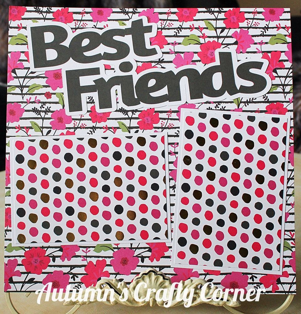 Best friend scrapbook ideas - Best Friends Basic Premade Scrapbook Page 12x12 Layout For Album Floral