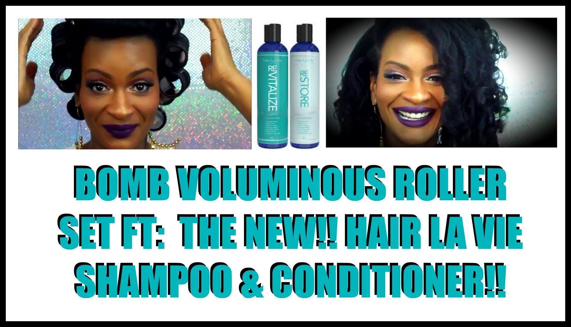 How to get a bomb voluminous roller set ft hair la vie shampoo