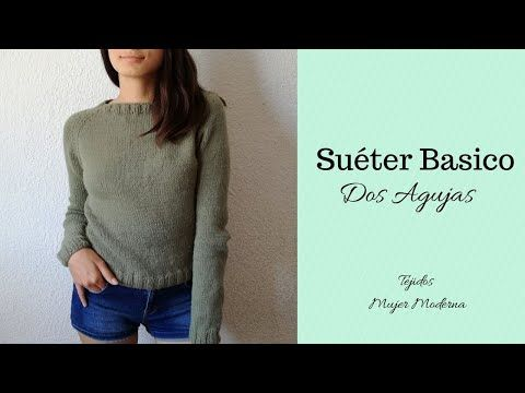 Como Tejer Sueter A Dos Agujas Cuello Redondo Manga Ranglan Bottom Up Knit Sweater Youtube Suéter Tejido Agujas Patrones Para Tejer Suéter De Punto